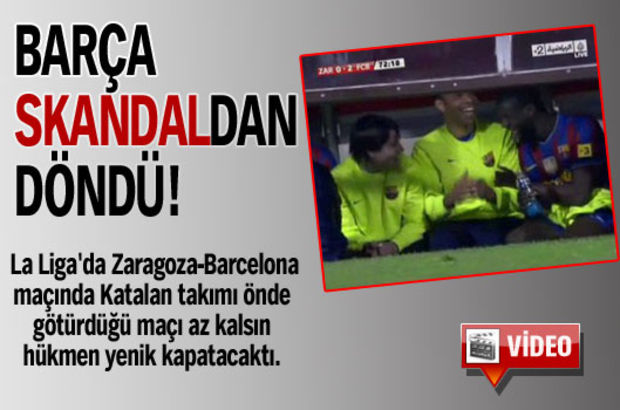 Barça skandaldan döndü! -VİDEO-