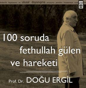100 soruda Fethullah Gülen ve Hareketi