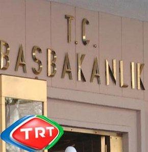 Başbakanlıktan TRT'ye uyarı!