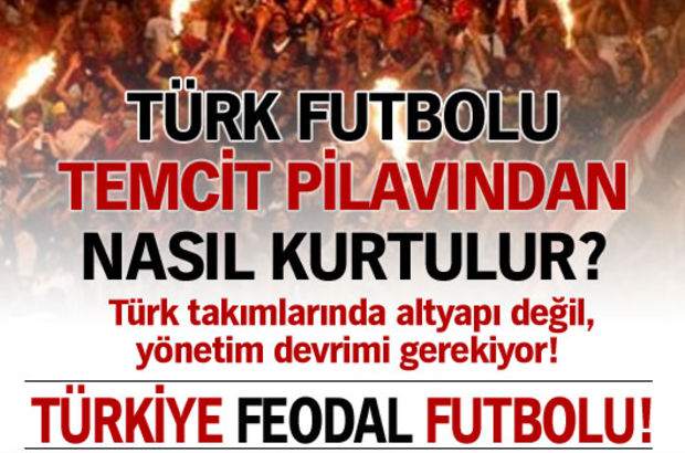 Türkiye Feodal Futbolu!