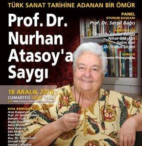 Yaşayan çınar Nurhan Atasoy'a saygı...