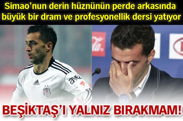 Beşiktaş'ı yalnız bırakmam!