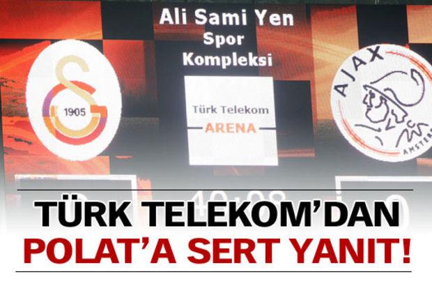 Türk Telekom'dan Polat'a cevap!