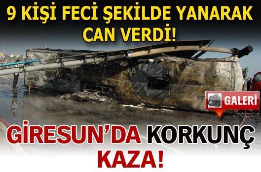 Giresun'da yolcu otobüsü yandı 10 ölü Var