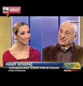 Kıvanç: Kürtçe savunma alıyordum