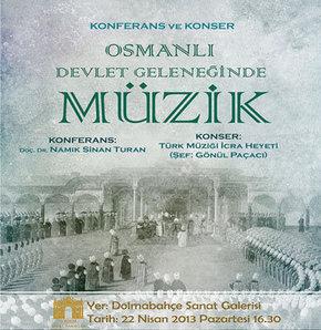 Osmanlı Dönemi Müziği Uygulama ve Araştırma Merkezi'nden bir konferans bir konser
