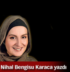 Nihal Bengisu Karaca yazdı