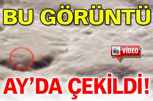 Bu görüntü Ay'da çekildi!