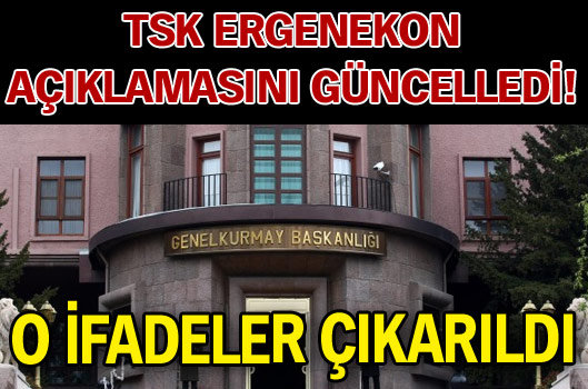 Şok!Tsk Ergenekon Açıklamasını Değiştirdi!