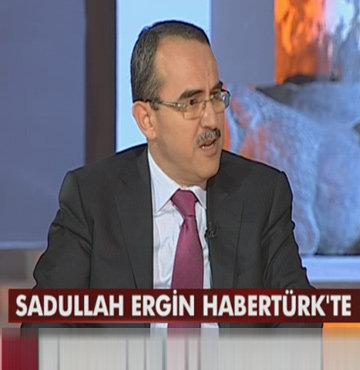Sadullah Ergin Habertürk'te