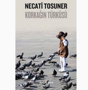 Ululararası Yazarlar Birliği PEN, Necati Tosuner Korkağın Türküsü
