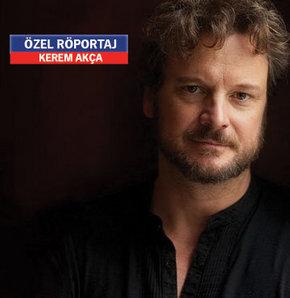 Kerem Akça Röportaj, Kerem Akça Colin Firth