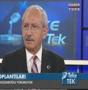 Kemal Kılıçdaroğlu Teke Tek'te