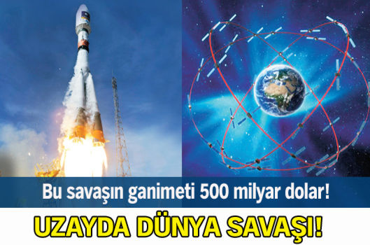 Uzayda dünya savaşı!