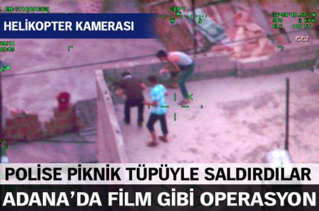Adana'da Hürriyet Mahallesi'ndeki  uyuşturucu tacirlerine yönelik bitirme operasyonu başlatan polise torbacılar taş, piknik tüpü ve şambrel ile saldırdı.