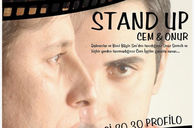 Cem İşçiler, Cem & Onur Stand UP, Onur Sermik, Profilo Kültür Merkezi