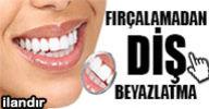 Diş Fırçalamadan Beyazlatma
