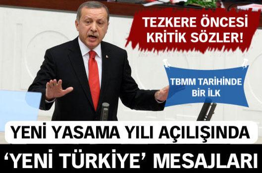 Erdoğan'dan TBMM'nin açılışında önemli mesajlar