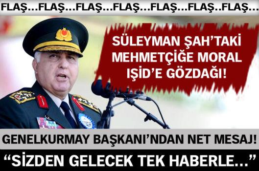 Genelkurmay'dan Süleyman Şah mesajı!