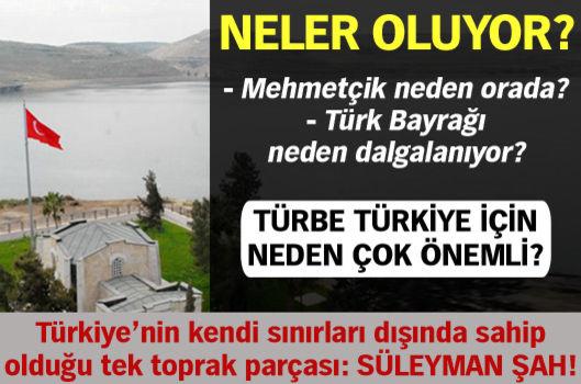 Süleyman Şah'ta neler oluyor?