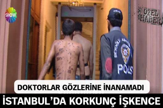 İstanbul'da korkunç işkence