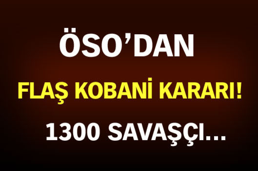 ÖSO'dan Kobani kararı