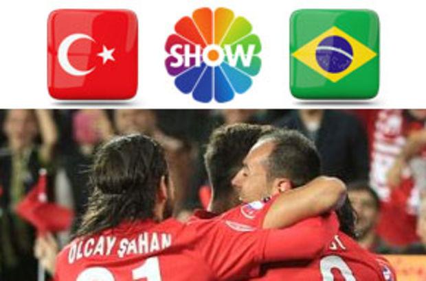 Türkiye Brezilya maçı ne zaman oynanacak, Türkiye Brezilya maçı hangi kanalda yayınlanacak, Türkiye Brezilya maçı SHOW TV ekranlarında yayınlanacak