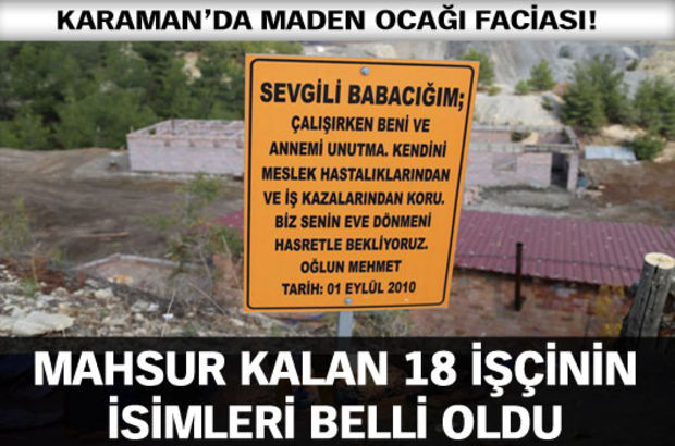 Karaman'daki göçükte mahsur kalan işçilerin isimleri belirlendi, Karaman'da madeni su bastı