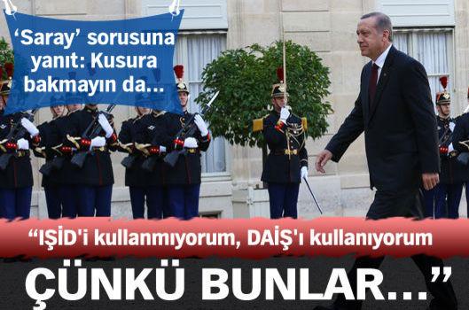 Cumhurbaşkanı Erdoğan: IŞİD değil  DAİŞ