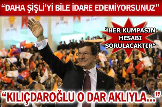 Başbakan Davutoğlu: Kılıçdaroğlu o dar aklıyla...