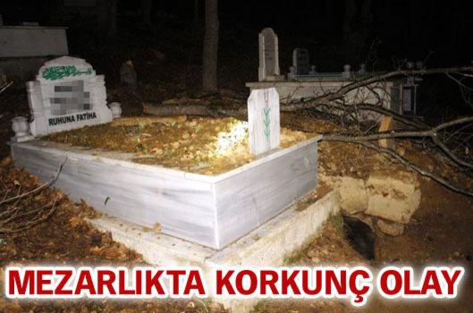 Mezarlıkta korkunç olay