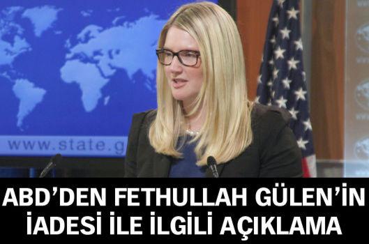ABD'ye 'Fethullah Gülen'in iadesi' soruldu