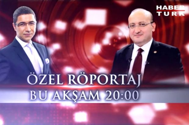 Başbakan Yardımcısı Yalçın Akdoğan Veyis Ateş'in konuğu oluyor, Başbakan Yardımcısı Yalçın Akdoğan, Habertürk TV Röportaj, Özel Röportaj, Yalçın Akdoğan Röportaj