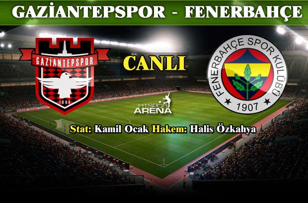 Gaziantespor - Fenerbahçe