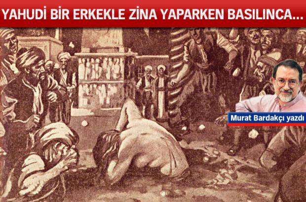 Osmanlı Tarihi, recm cezası, Murat Bardakçı yazdı
