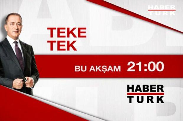Teke Tek bu akşam Habertürk TV'de!
