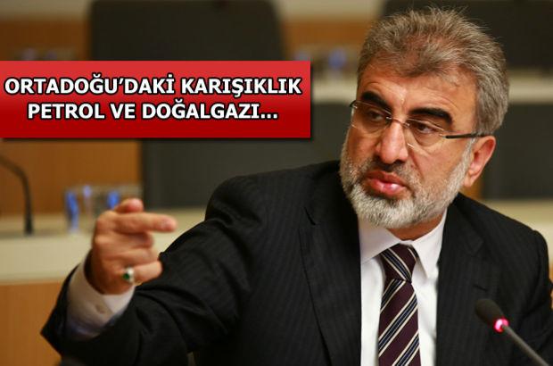 Enerji ve Tabii Kaynaklar Bakanı Taner Yıldız'dan enerji açıklaması