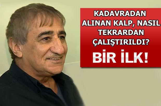 Durmuş kalp çalıştırılıp, bir Türk'e nakledildi!