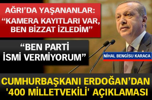 Cumhurbaşkanı Erdoğan'dan '400 milletvekili' açıklaması