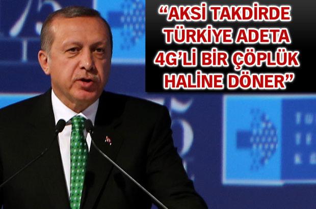 Cumhurbaşkanı Recep Tayyip Erdoğan uyardı: İki yıl içerisinde Türkiye de 5G'ye geçmeli