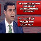 Selahattin Demirtaş Habertürk'e açıkladı: PKK ile organik bağımız yok