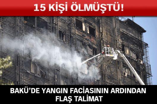 """Bakü'de yangının ardından """"Dış cepheler sökülsün"""" talimatı"""