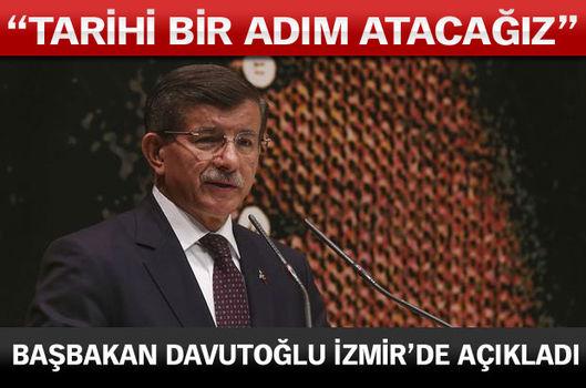 Başbakan Davutoğlu İzmir'de açıkladı