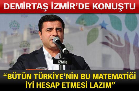 """""""Bütün Türkiye'nin bu matematiği iyi hesap etmesi lazım"""""""