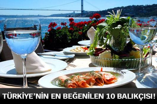 Türkiye'nin en beğenilen 10 balıkçısı!