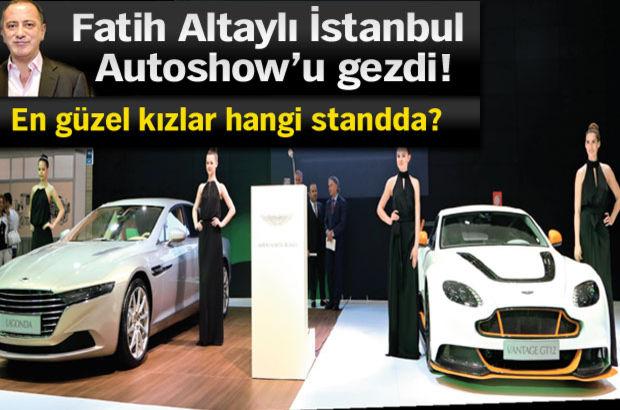 Fatih Altaylı İstanbul Autoshow'u gezdi, yazdı