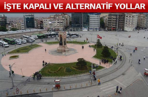Bugün Taksim kapalı!