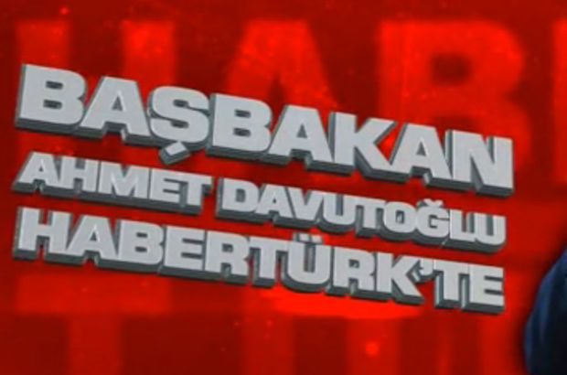 Ahmet Davutoğlu Habertürk TV'de