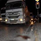 Şişli'de kamyonun çarptığı kişi öldü