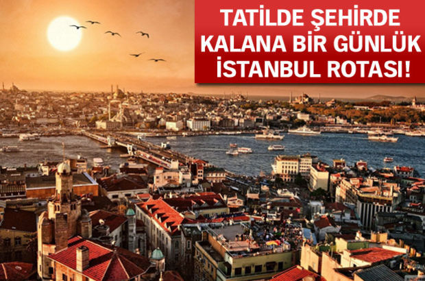 bayram tatili, istanbul, Tatilde ne yapsak?
